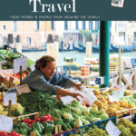 Taste of Travel - Fall 2017