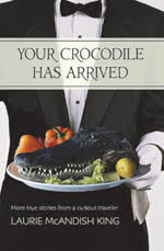 """Your Crocodile Has Arrived"" - by Laurie McAndish King"